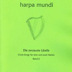 Die zerzauste Libelle Harfe