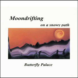 Moondrifting on a snowy path Butterfly Palace