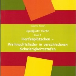 Harfenplätzchen - Weihnachtslieder in verschiedenen Schwierigkeitsstufen | Susanne Kaiser Harfe