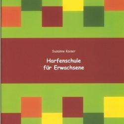 Harfenschule für Erwachsene | Susanne Kaiser Harfe