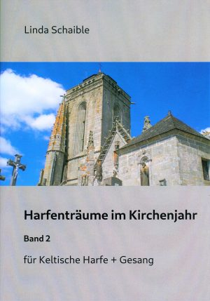 Linda Schaible Harfenträume im Kirchenjahr Band 2