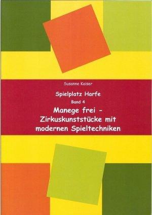 Manege frei - Zirkuskunststücke mit modernen Spieltechniken | Susanne Kaiser Harfe