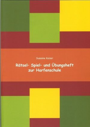 Rätsel- Spiel- und Übungsheft zur Harfenschule | Susanne Kaiser Harfe