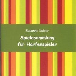 Spielesammlung für Harfenspieler | Susanne Kaiser Harfe