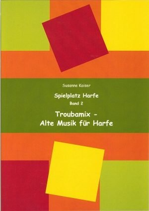 Troubamix - Alte Musik für Harfe | Susanne Kaiser Harfe