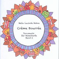 Creme Bourree Hella Luzinde Hahne Tanzmusik für Hakenharfe