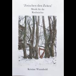 Kristine Warmhold, Zwischen den Zeiten, Noten Harfe
