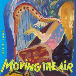 Uschi Laar Moving the air harfe